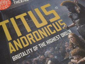 Titus Andronicus at the Globe:  Wild, Bloody, Great