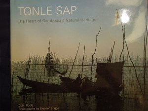 The cover of Colin Poole's TONLE SAP, The Heart of Cambodia's Natural Heritage (Thailand:  River Books, 2005)